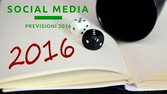 previsioni social media 2016