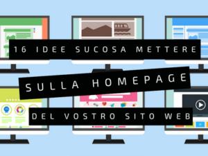16 idee su cosa mettere nella homepage del vostro sito web