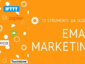 12 strumenti da scoprire per l'email marketing