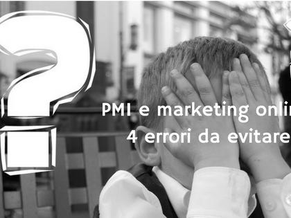 PMI e marketing online: 4 errori da evitare