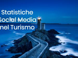 Statistiche social media nel turismo