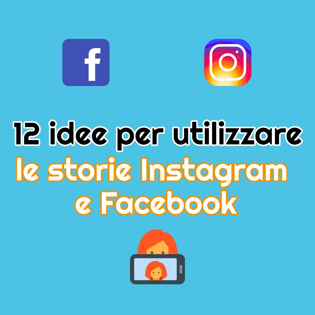 idee storie instagram e facebook